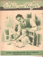 LA VIE AU FOYER  14 Juin  1947 N° 144 -  Manneken Pis, - Allgemeine Literatur