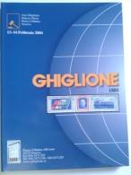 Lib306 Asta Filatelica Philatelic Auction , Ghiglione Genova, 13 Febbraio 2004, Francobolli Italiani, Stranieri, Rarità - Cataloghi Di Case D'aste