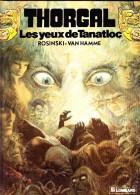 "Rosinski-Van Hamme - THORGAL N° 11 - "" Les Yeux De Tanatloc "" - Le Lombard - ( E.O. 1986 ) . - Thorgal"