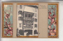 A 6000 INNSBRUCK, Goldenes Dachl - Dekorativ, Ca. 1905 - Innsbruck