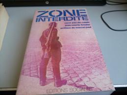 ZONE INTERDITE NORD PAS DE CALAIS  SOUS LA BOTTE ALLEMANDE De JEAN MARIE FOSSIER - Unclassified