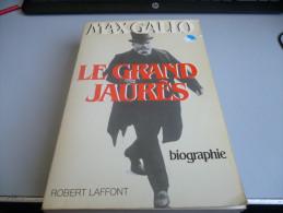 LE GRAND JAURES BIOGRAPHIE PAR MAX GALLO - Other