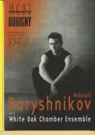 "Mikhaïl Baryshnikov Avec Le ""White Oak Chambert Ensemble"" - Festival Automne Paris - Artistes"