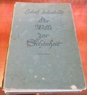 Der Wille Zur Schönheit 1935 Désir De Beauté GUIDE Natural Beauty Health Care Desire For Beauty - Bücher, Zeitschriften, Comics