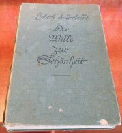 Der Wille Zur Schönheit 1935 Désir De Beauté GUIDE Natural Beauty Health Care Desire For Beauty - Books, Magazines, Comics
