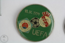 1991 UEFA Champions League - Real Madrid Vs SK Slovan Bratislava - Pin Badge  #PLS - Voetbal