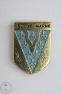 Val De Marne, France - Pin Badge  #PLS - Ciudades