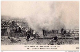 AY EN CHAMPAGNE - GREVES - EMEUTES EN CHAMPAGNE - INCENDIE LA MAISON GELDERMAN LE DELEY ELD - Ay En Champagne