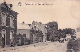 Wasseiges 2: Maison Communale 1925 - Wasseiges
