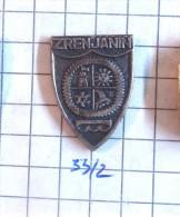 ZRENJANIN (Serbia) Yugoslavia / Coat Of Arms, Blazon Armoiries Blazon Emblème (OLD MODEL - Villes