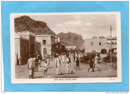 ADEN-main Street Crater -place Animée-éditeur -années  -20 - Yémen