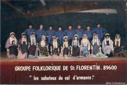 """Saint-Florentin - Groupe Folklorique """"Les Saboteux Du Val D'armance"""" - Saint Florentin"""