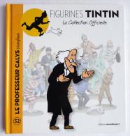 Livre FIGURINES TINTIN - Moulinsart TF1 - N°52 Professeur CALYS - Tintin