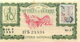 BILLET DE LOTERIE NATIONALE 1959 MUTILES DE GUERRE 37EM TRANCHE - Billets De Loterie