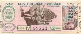 BILLET DE LOTERIE NATIONALE 1959 LES GUEULES CASSEES 45EM TRANCHE - Lottery Tickets