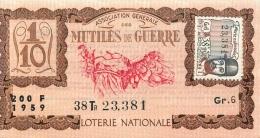BILLET DE LOTERIE NATIONALE 1959 MUTILES DE GUERRE 38EM TRANCHE - Billets De Loterie