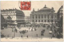 75 - PARIS 9 - L'Opéra, Le Grand Hôtel Et Le Café De La Paix - LL 641 - 1910 - District 09