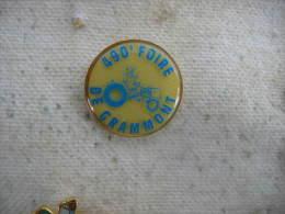 Pin�s de la 490eme Foire de GRAMMONT.  Exposition de machines agricoles