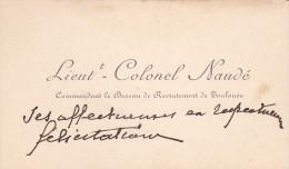 Lieutenant Colonel Naudé - Commandant Le Bureau De Recrutement De Toulouse - Autographes