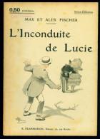 MAX Et ALEX FISCHER : L'inconduite De Lucie - Select Collection N°58 - Couverture D'Albert Guillaume - Livres, BD, Revues