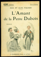 MAX Et ALEX FISCHER : L'amant De La Petite Dubois - Select Collection N°35 - Couverture D´Albert Guillaume - Livres, BD, Revues