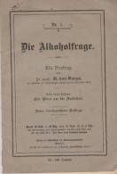 Kleine Heft Die Alkoholfrage 1912 - Livres, BD, Revues