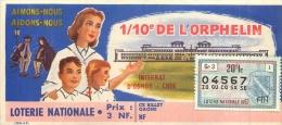 BILLET DE LOTERIE NATIONALE 1963  1/10 DE L'ORPHELIN  INTERNAT D'OSMOY CHER - Lottery Tickets