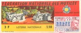 BILLET DE LOTERIE NATIONALE 1968  FEDERATION NATIONALE DES MUTILES FONDATION MAGINOT - Billets De Loterie