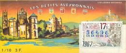 BILLET DE LOTERIE NATIONALE 1967 LES PETITS AVEYRONNAIS - Billets De Loterie