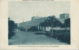 45Mzl  Haute Volta Ouagadoudou Palais Du Gouverneur - Burkina Faso