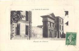 LA TOUR D'AIGUES   Facade  Du Chateau Renaisance - France