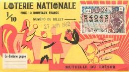 BILLET DE LOTERIE NATIONALE 1962 MUTUELLE DU TRESOR - Billets De Loterie