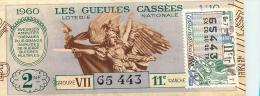 BILLET DE LOTERIE NATIONALE 1960 LES GUEULES CASSEES - Lottery Tickets