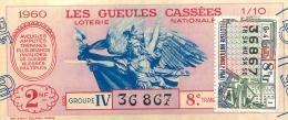 BILLET DE LOTERIE NATIONALE 1960  LES GUEULES CASSEES - Billets De Loterie