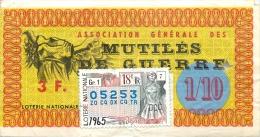 BILLET DE LOTERIE NATIONALE 1965 ASSOCIATION GENERALE DES MUTILES DE GUERRE - Billets De Loterie