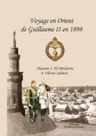 Voyage En Orient De Guillaume II En 1898 - Orientreise Wilhelm II, Syrie, Damas - Histoire