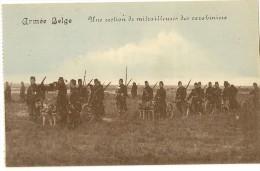 S762 - Une Section De Mitrailleuses Des Carabiniers - Regiments