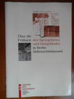 Über Die Frühzeit Des Sperrgebietes Und Haftgeländes In Berlin-Hohenschönhausen - Christianisme
