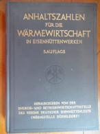 """Anhaltszahlen Für Die Wärmewirtschaft In Eisenhüttenwerken """"1957"""" - Livres, BD, Revues"""