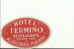 HOTEL LABEL   ---    ALGECIRAS - PUERTO, SPAIN  --   HOTEL TERMINO - Hotelaufkleber