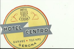 HOTEL LABEL   ---    GERONA,  SPAIN  --   HOTEL CENTRO - Hotelaufkleber