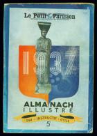 ALMANACH Du PETIT PARISIEN 1937 - Cami, Courteline, Etc - 1900 - 1949