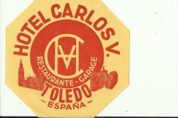 HOTEL LABEL   ---    TOLEDO,  SPAIN  --   HOTEL CARLOS V. - Hotelaufkleber