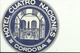 HOTEL LABEL   ---    CORDOBA,  SPAIN  --   HOTEL CUATRO NACIONES - Hotelaufkleber