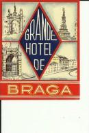 HOTEL LABEL   ---   BRAGA,  SPAIN  --  GRANDE  HOTEL - Hotelaufkleber