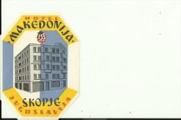 HOTEL LABEL   ---   SKOPJE, MACEDONIA  --   HOTEL MAKEDONIJA - Hotelaufkleber