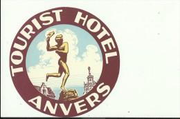 HOTEL LABEL   ---   ANVERS, BELGIE  --   TOURIST HOTEL - Hotelaufkleber