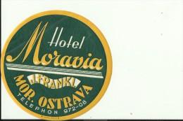 HOTEL LABEL   ---   MOR. OSTRAVA, CZECH  --   HOTEL MORAVIA - Hotelaufkleber