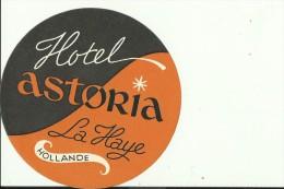 HOTEL LABEL   ---   DEN HAAG, NEDERLAND  --    HOTEL ASTORIA - Hotelaufkleber