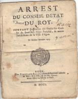 ARREST Du Conseil D´Etat Du ROY Greffe Sénéchal Juridiction AGEN Lot Et Garonne 1704 - Décrets & Lois